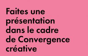 Présent à Convergence créative