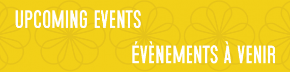 Upcoming Events / Évènements à venir