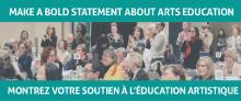 Make a Bold Statement About Arts Education